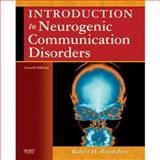 Introduction to Neurogenic Communication Disorders, Brookshire, Robert H., 0323045316