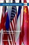 Un Security Council : Practice and Promise, Luck, Edward C., 0415355311
