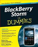 BlackBerry Storm for Dummies, Robert Kao and Dante Sarigumba, 0470565314