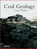 Coal Geology, Thomas, Larry, 0471485314
