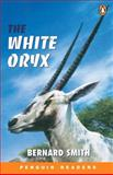 The White Oryx, Smith, Bernard, 0582505313