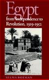 Egypt from Independence to Revolution, 1919-1952, Botman, Selma, 0815625316