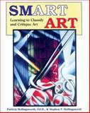 Smart Art, Patricia L. Hollingsworth and Stephen F. Hollingsworth, 0913705314