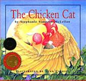 The Chicken Cat, Stephanie Simpson McLellan, 155041531X