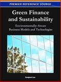Green Finance and Sustainability : Environmentally-Aware Business Models and Technologies, Zongwei Luo, 1609605314