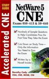 CNE Netware 5 : Accelerated CNE Study Guide, Cady, Dorothy, 0071345310