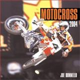 Motorbooks Motocross 2004 Calendar, Bonnello, Joe, 0760315310