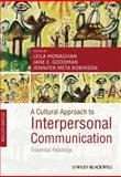A Cultural Approach to Interpersonal Communication : Essential Readings, , 1444335316