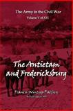 The Antietam and Fredericksburg, Francis Plafrey, 158218531X