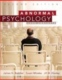 Abnormal Psychology : Core Concepts, Butcher, James N. and Mineka, Susan, 0205765319
