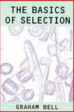 Basics of Selection, Bell, Graham, 0412055317