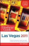 The Unofficial Guide to Las Vegas 2011, Bob Sehlinger and Menasha Ridge, 0470615311