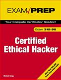 Certified Ethical Hacker : Exam 312-50, Gregg, Michael, 0789735318