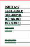 Equity and Excellence in Educational Testing and Assessment 9780792395317