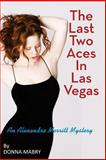 The Last Two Aces in Las Vegas, Donna Mabry, 1484095316