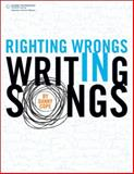 Righting Wrongs in Writing Songs, Ford, Jerry Lee, Jr. and Cope, Danny, 159863531X