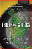 Truth That Sticks, Avery T. Willis and Mark Snowden, 161521531X