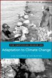 The Earthscan Reader on Adaptation to Climate Change, Schipper, Lisa, 1844075311