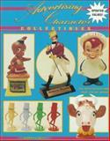 Advertising Character Collectibles, Warren Dotz, 0891455310