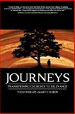 Journeys : Transitioning Churches to Relevance, Duren, Marty and Wright, Todd, 0979805317