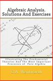 Algebraic Analysis. Solutions and Exercises, G. A. Wentworth and J. A. Mclellan, 1460915313