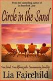 Circle in the Sand, Lia Fairchild, 1494365316