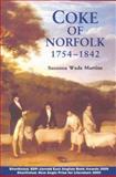 Coke of Norfolk, 1754-1842, Wade Martins, Susanna, 1843835312