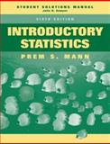 Introductory Statistics, Student Solutions Manual, Mann, Prem S., 0471755311