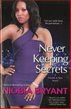 Never Keeping Secrets, Niobia Bryant, 075826531X