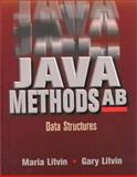 Java Methods AB : Data Structures, Litvin, Maria and Litvin, Gary, 0965485315