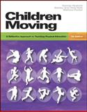Moving into the Future : National Standards for Physical Education, Graham, George and Holt/Hale, Shirley Ann, 0073045322