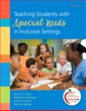 Teaching Students with Special Needs in Inclusive Settings, Smith, Tom E. C. and Polloway, Edward A., 0132995328