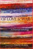 Of Love and War : A Chayavad Anthology, , 0195675320