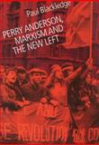 Perry Anderson, Marxism and the New Left 9780850365320