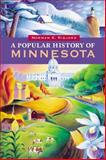 A Popular History of Minnesota 1st Edition