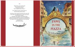 Paws in the Piazza, Jerilyn S. McIntyre, 0989375323