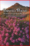 Painted Poems, Rebecca Guile Hudson, 1604745320