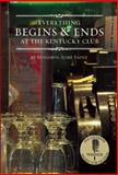 Everything Begins and Ends at the Kentucky Club, Benjamin Alire Sáenz, 1935955322