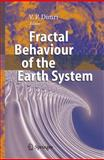 Fractal Behaviour of the Earth System, , 3540265325