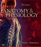Anatomy and Physiology, Patton, Kevin T. and Thibodeau, Gary A., 032305532X