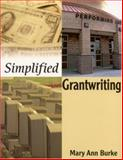 Simplified Grantwriting, Burke, Mary Ann, 0761945326