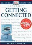Internet, Dorling Kindersley Publishing Staff and Brian Cooper, 0789455323