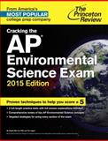 Cracking the AP Environmental Science Exam, 2015 Edition, Princeton Review, 0804125325