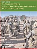 DET ONE: U. S. Marine Corps U. S. Special Operations Command Detachment, 2003 - 2006, John Piedmont, 1470095327