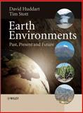Earth Environments : Past, Present and Future, Huddart, David and Bennett, Matthew R., 0471485322