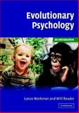 Evolutionary Psychology : An Introduction, Workman, Lance and Reader, Will, 0521805325