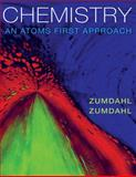 Chemistry : An Atoms First Approach, Zumdahl, Steven S. and Zumdahl, Susan A., 0840065329