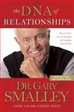 The DNA of Relationships, Gary Smalley and Greg Smalley, 0842355324