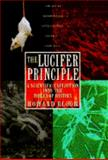 The Lucifer Principle 9780871135322