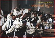 Eternal Light, Arlene Gottfried, 1899235329
